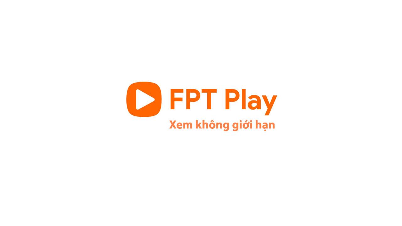 FPT Play - Xem phim và truyền hình trực tuyến